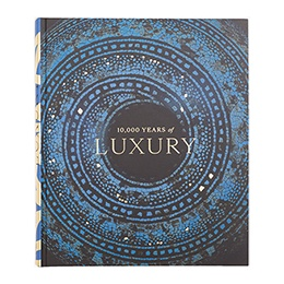 Book: 10,000 Years of Luxury
