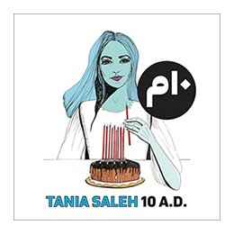 CD Tania Saleh: 10 A.D., 2021 Album