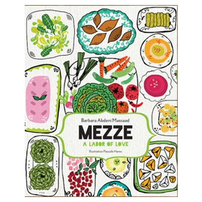 Book mezze a labor of love by barbara massaad at buylebanese book mezze a labor of love by barbara massaad forumfinder Images
