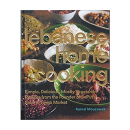 Book: Lebanese Home Cooking, by Kamal Mouzawak