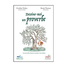 Book: Dessine-moi un proverbe (For Children)