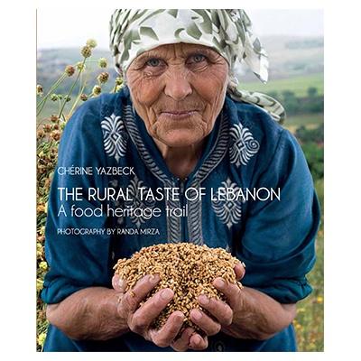 Book The Rural Taste Of Lebanon By Cherine Yazbek At Buylebanese Com