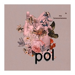 CD Pol: In My Lonesomeness EP